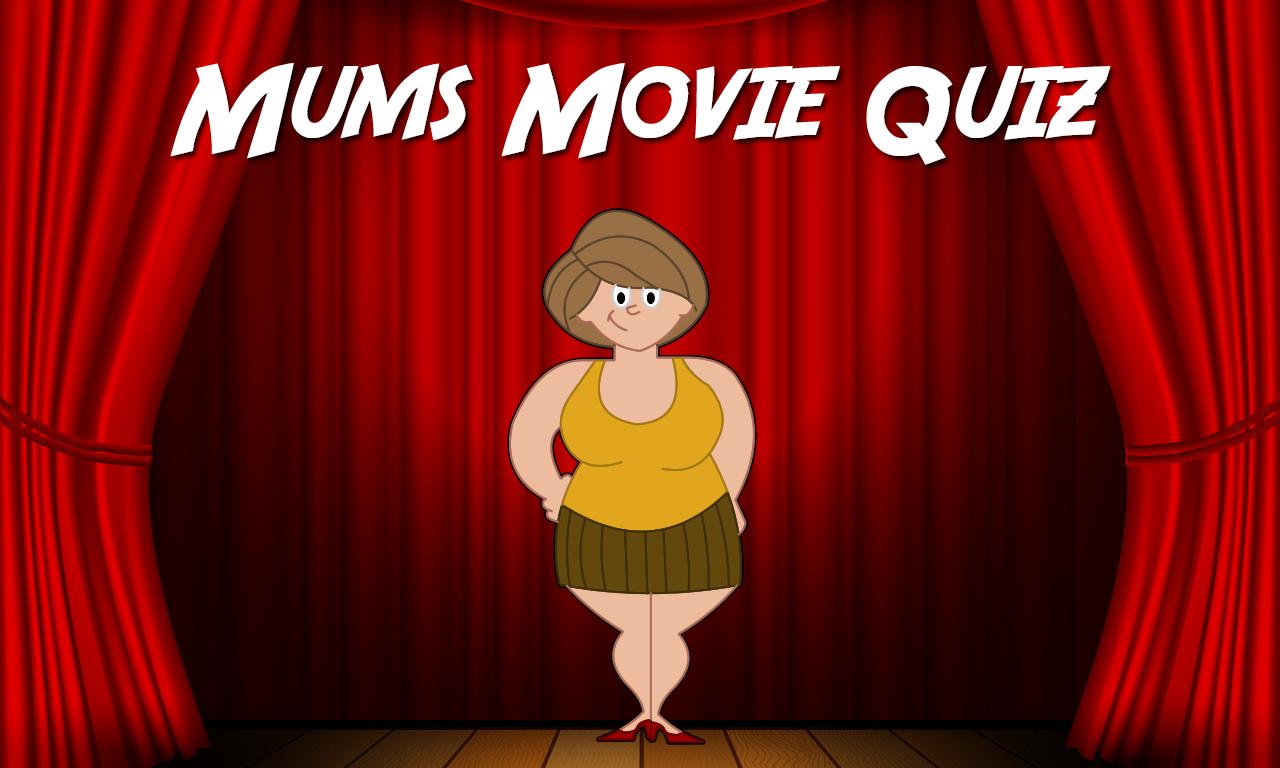 Mums Movie Quiz