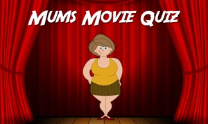 Mums Movie Quiz