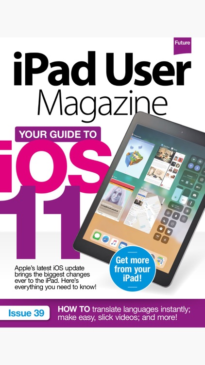 iPad User: the companion iPad magazine for all models