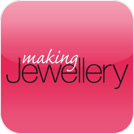 Making Jewellery - The UKs best Jewellery magazine