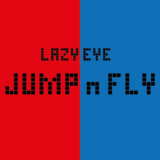 Lazy Eye Jump n Fly