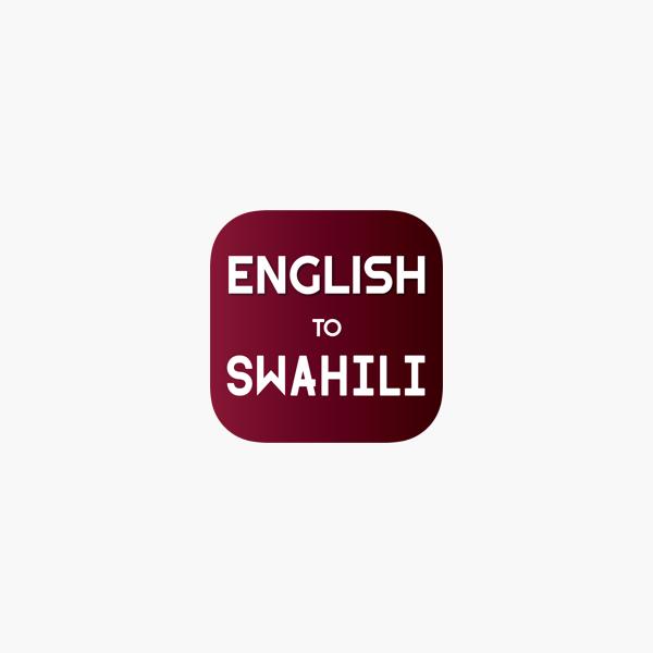 English To Swahili Translator On The App Store