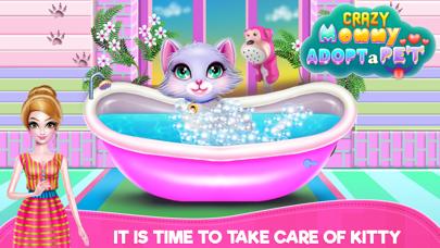 Crazy Mommy Adopt a Pet Screenshot