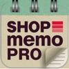 Shop Memo Pro - iPhoneアプリ