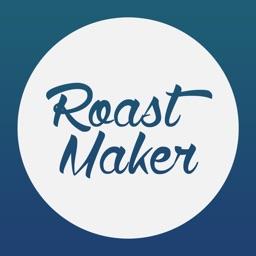 RoastMaker