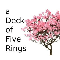 a Deck of Five Rings