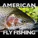 83.American Fly Fishing