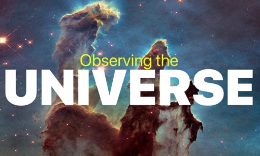 Observing the UNIVERSE