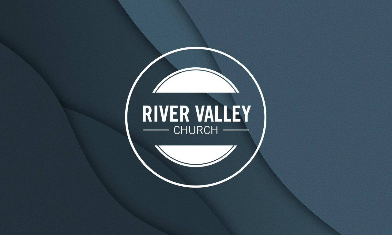 River Valley Church App