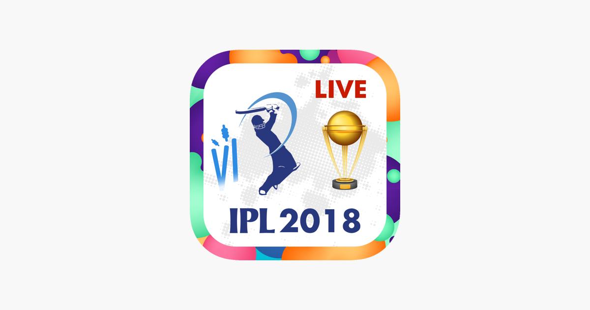 IPL 2018 - Live Match on the App Store
