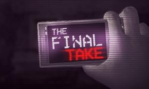 The Final Take'