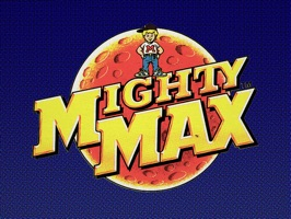 Mighty Max is in big trouble