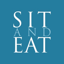 SIT AND EAT