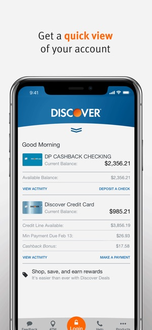 Make the most of your account, wherever you go Our mobile app puts everything you need to manage your account right at your fingertips. Text APP to DISCOV () to download on your phone.