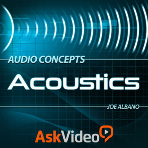 Acoustics 103 Audio Concepts