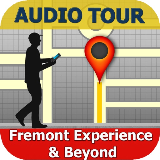 Fremont Experience & Beyond