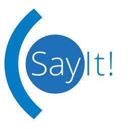 SayIt! - speak your mind