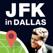 JFK Tour Dallas