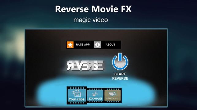Reverse Movie FX - magic video on the App Store