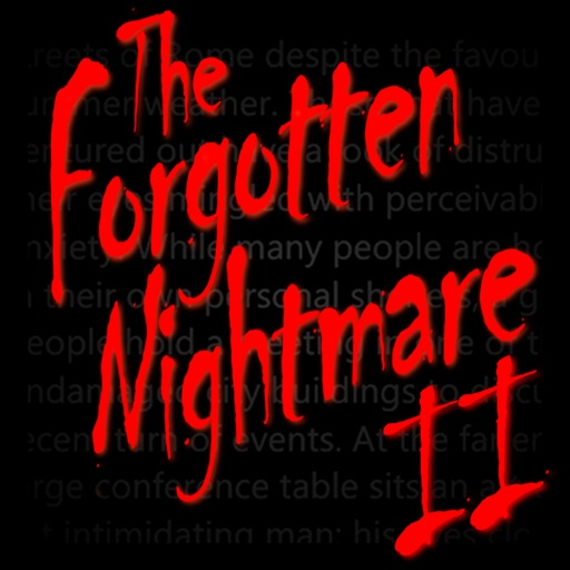 The Forgotten Nightmare Part 2