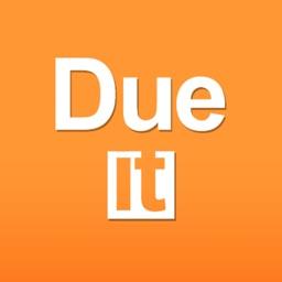 Due it