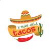 Tacos y Más Allá