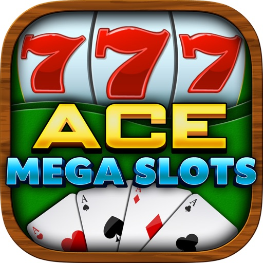 Ace Mega Slots Machine