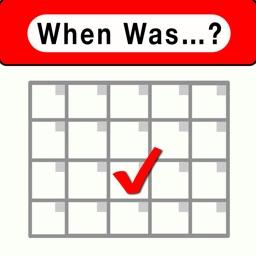 When Was...