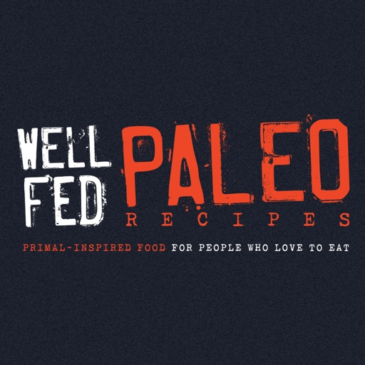 Well Fed Paleo Recipes
