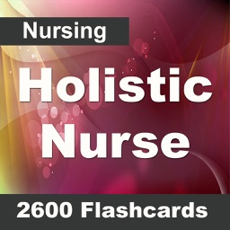 Holistic Nurse: 2600 Flashcards, Definitions & Quizzes