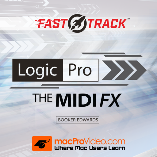 FastTrack™ For Logic Pro X MIDI FX
