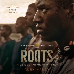 Roots: The Saga of an American Family (by Alex Haley) (UNABRIDGED AUDIOBOOK)