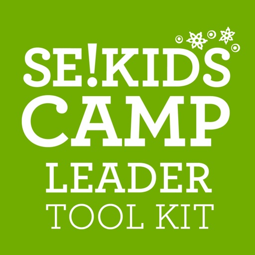SE!KIDS Camp Leader Tool Kit