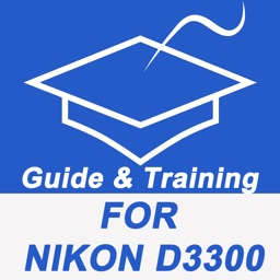 Guide And Training For Nikon D3300