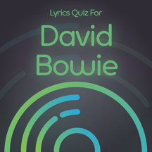 Lyrics Quiz - Guess Title - David Bowie Edition