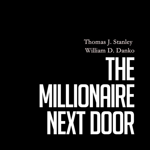 Practical Guide For The Millionaire Next Door