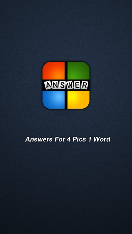 Answer For 4 Pics 1 Word