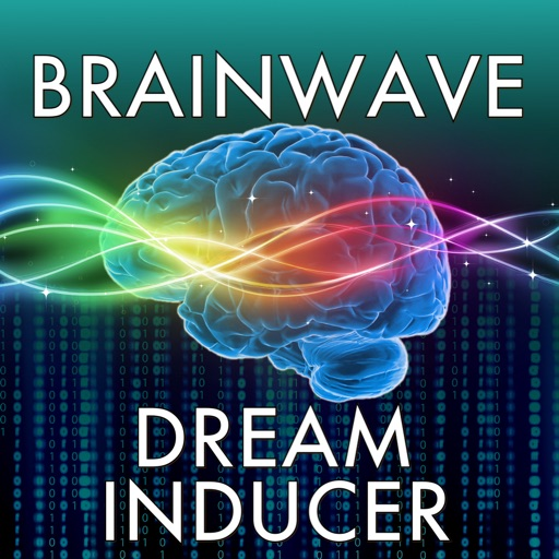 Brain Wave Dream Inducer ™ - 5 Dream Inducing Binaural Brainwave Entrainment Programs with Ambient Nature Sounds and iTunes Music