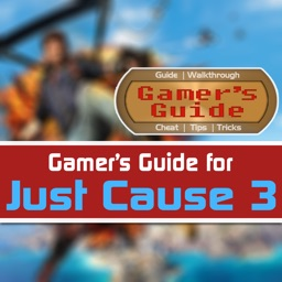 Gamer's Guide for Just Cause 3