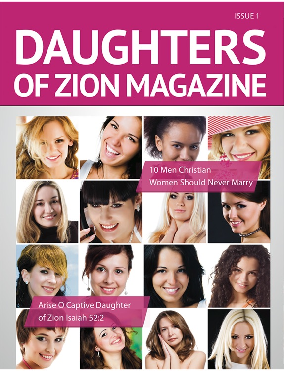 Daughters of Zion Magazine - Christian Articles for Women of Faith, Relationship Advice, Personal Development and Much More
