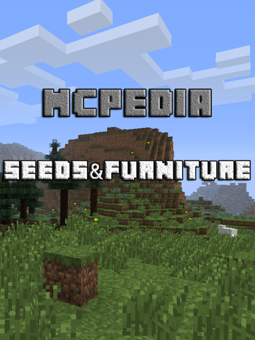 Seeds & Furniture for Minecraft - MCPedia Pro Gamer