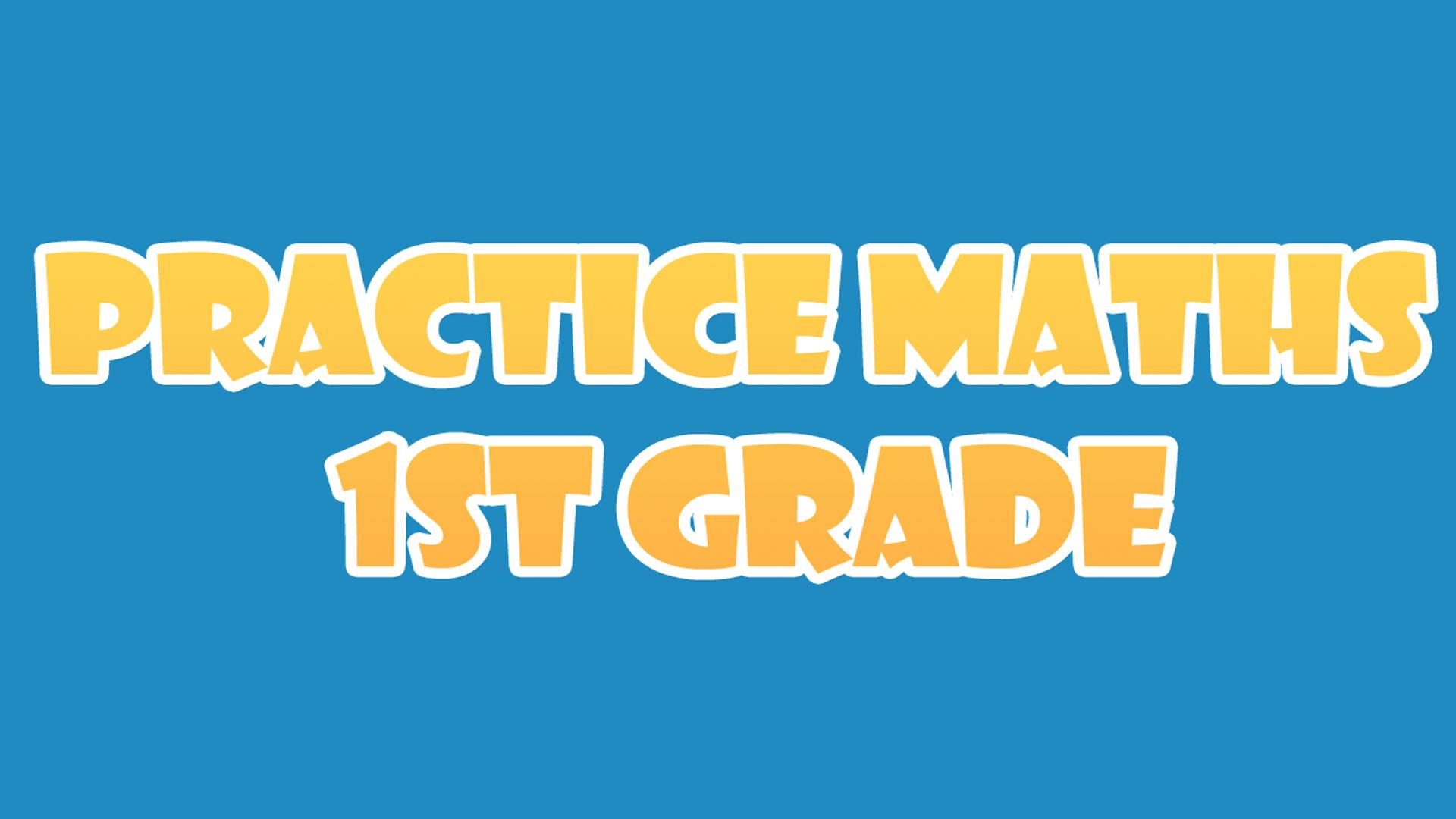 Practice Maths 1st Grade screenshot 1