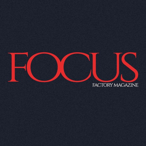 Focus Factory Magazine