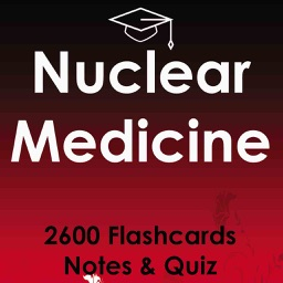 Nuclear Medicine Full Exam Review : 2600 Quizzes & Notes