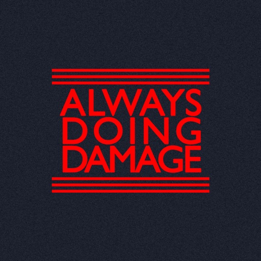 Always Doing Damage