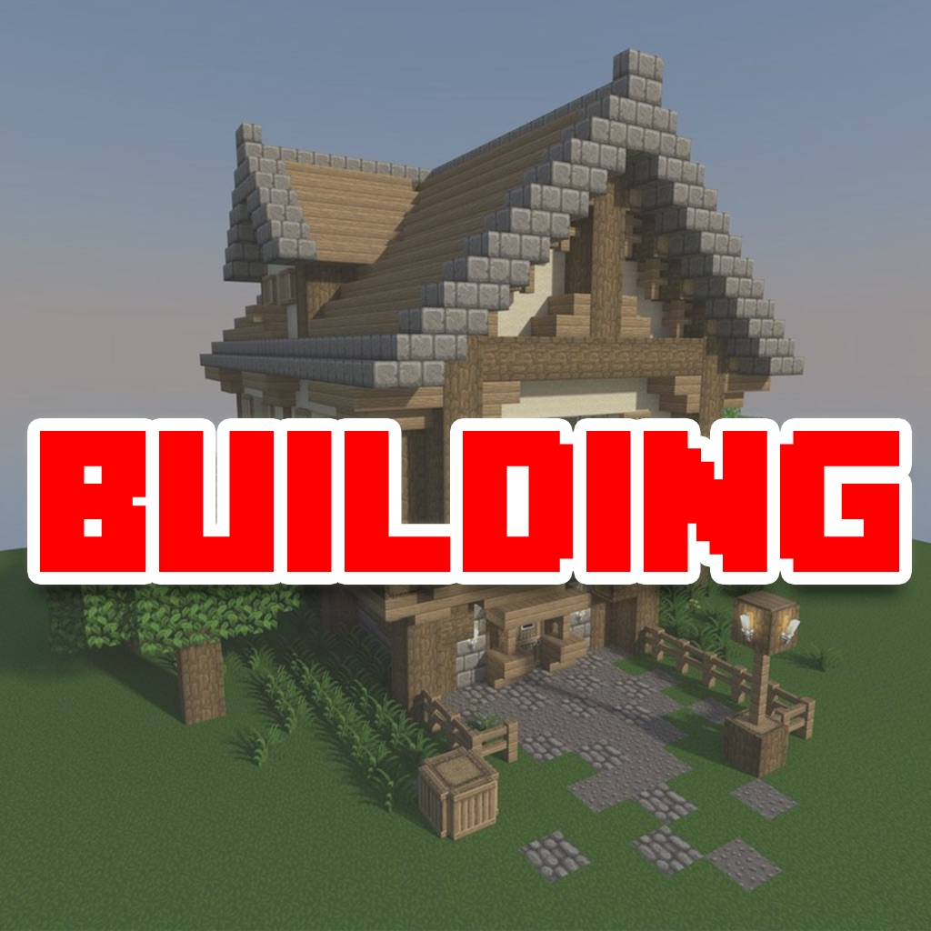 Building Guide for Minecraft - Houses and Home Building Tips! hack