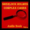 Ashby Navis & Tennyson Media Publisher LLC - Sherlock Holmes - Complex Cases Vol 2 (Audio Book) artwork