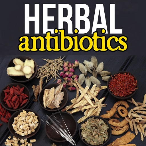 Herbal Antibiotics:Bacteria and Herbs guide