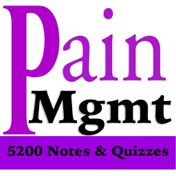 Pain Management Exam Review- 5200 Flashcards Study Notes, Terms & Quizzes