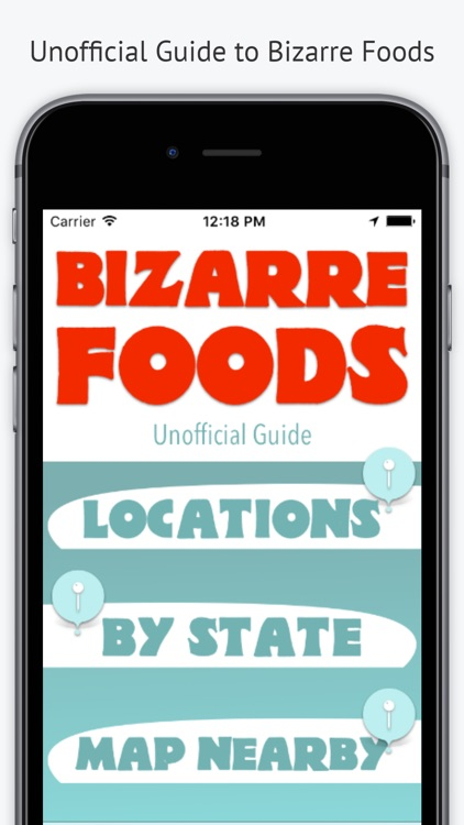 Bizarre Foods Unofficial Guide
